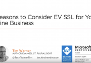Webinar: 5 Reasons to Consider EV SSL for Your Online Business