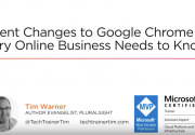 Webinar: Recent Changes to Google Chrome that Every Online Business Needs to Know